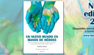 Nueva edición 2016 de Un Nuevo mundo en manos de Héroes
